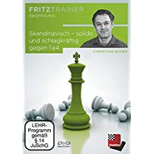 Christian Bauer: Skandinavisch – solide und schlagkräftig gegen 1.e4