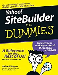 Yahoo! SiteBuilder For Dummies by Richard Wagner (2005-09-06)