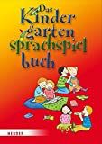 Das Kindergarten-Sprachspielbuch
