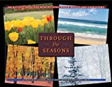 Through the Seasons: An Activity Book for Memory-Challenged Adults and Caregivers (36-Hour Day Book)