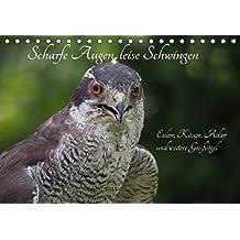Scharfe Augen, leise Schwingen (Tischkalender 2018 DIN A5 quer): Eulen und Taggreifvögel (Monatskalender, 14 Seiten ) (CALVENDO Tiere) [Kalender] [Apr 01, 2017] Sperling, Werner