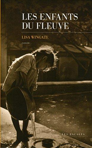 Les enfants du fleuve par Lisa WINGATE