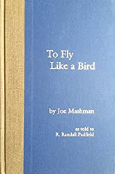 To Fly like a Bird (Vertical flight heritage series)