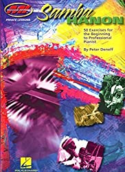 Samba Hanon: 50 Exercises for the Beginning to Professional Pianist by Peter Deneff (2007-01-01)