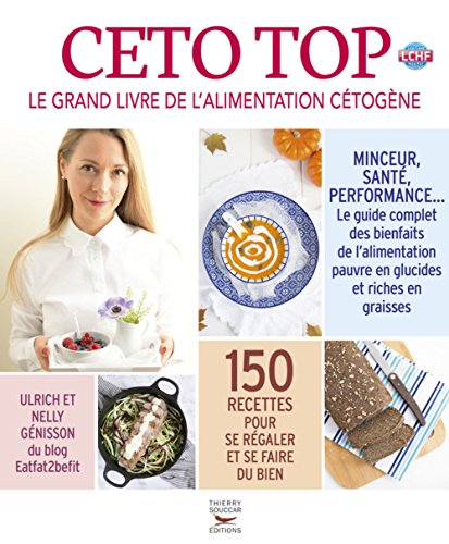 Céto top - Le grand livre de l'alimentation cétogène par Ulrich Genisson