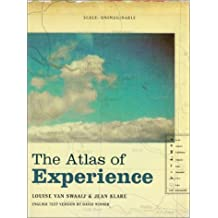 The Atlas of Experience by Louise van Swaaij (2000-08-21)