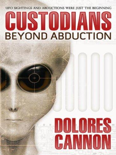 "The Custodians: ""Beyond Abduction"" (English Edition)"