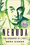Neruda: The Biography of a Poet (English Edition)