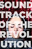Soundtrack of the Revolution: The Politics of Music in Iran (Stanford Studies in Middle Eastern and Islamic Societies and Cultures)