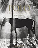 Polo: The Nomadic Tribe (Classics)