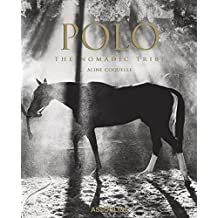 Polo : The nomadic tribe (Classics)