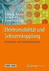 Elektromobilität und Sektorenkopplung: Infrastruktur- und Systemkomponenten