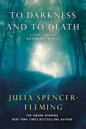 To Darkness and to Death (Fergusson/Van Alstyne Mysteries) by Julia Spencer-Fleming (2012-12-11)