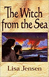 Witch from the Sea by Lisa Jensen (2001-08-01)