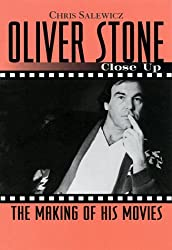 Oliver Stone: Close Up - The Making of His Movies (Close Ups)