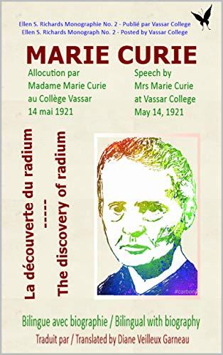 Couverture du livre Marie Curie - La découverte du radium: Marie Curie - The discovery of radium (Découverte scientifique t. 1)