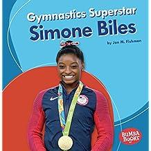 Gymnastics Superstar Simone Biles (Bumba Books: Sports Superstars)