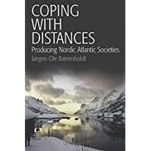 Coping with Distances: Producing Nordic Atlantic Societies