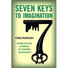 Seven Keys To Imagination (English Edition)