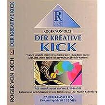 Der kreative Kick: Hörbuch-Ausgabe