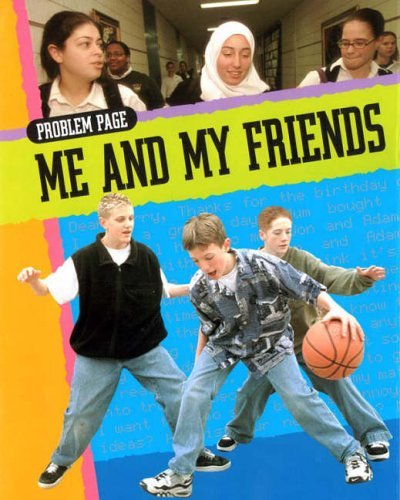 Me and My Friends (Problem Page) by Judith Henegan (2005-04-21)