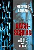 Nachschlag - Ich bin dein Herr und Mörder von Siegfried Langer