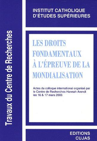 Les droits fondamentaux à l'épreuve de la mondialisation : Edition bilingue anglais-français