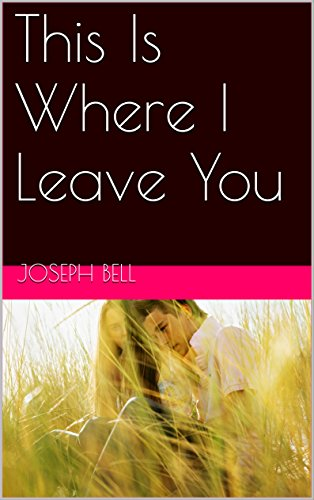 This Is Where I Leave You Ebook