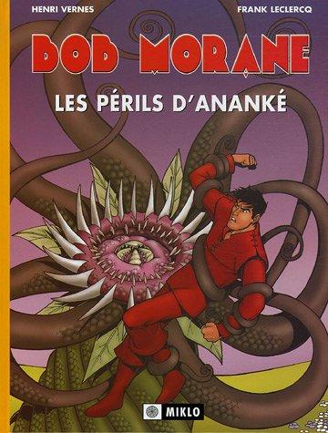 Bob Morane, tome 2 : Les Périls d'Ananké par Henri Vernes