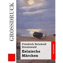 Estnische Märchen (Großdruck)