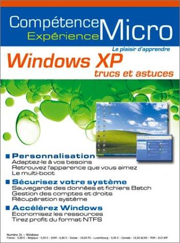 Windows XP : Trucs et Astuces