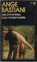 Des Immortelles pour Mademoiselle