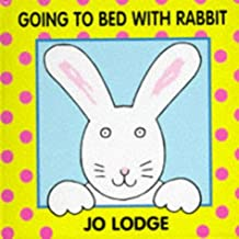 Going to Bed with Rabbit
