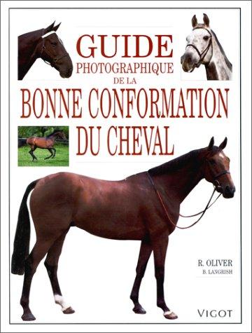 Guide photographique de la bonne conformation du cheval