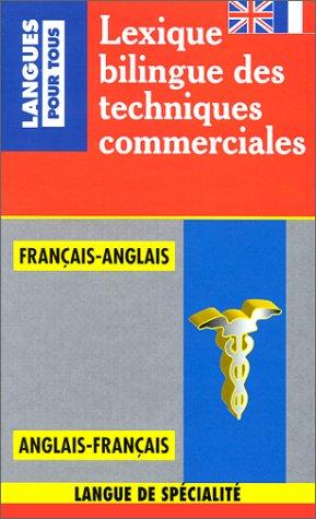 Lexique bilingue des techniques  commerciales