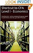 #8: Shortcut to CFA Level I - Economics: Handwritten notes on everything you need to ace the Economics part of CFA Level I