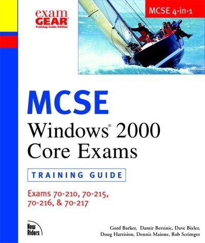 MCSE Windows 2000 Core Exams (70-210, 70-215, 70-216, 70-217): MCSE Training Guide (70-210, 70-215, 70-216, 70-217) por Dennis Maione