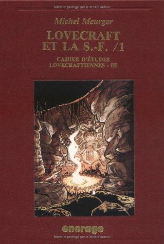 Lovecraft et la S.F., tome 1