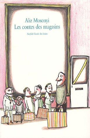 Les contes des magasins
