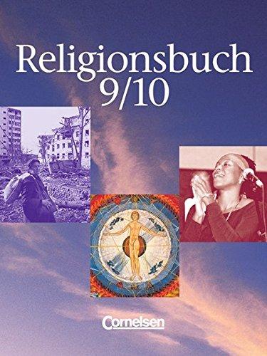 Religionsbuch 9/10. Schülerbuch,