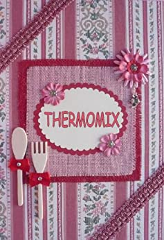 thermomix vol 2 recettes thermomix ebook erica l amazon media eu s r l. Black Bedroom Furniture Sets. Home Design Ideas