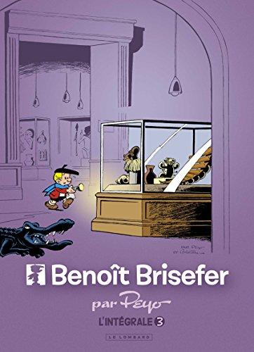 Intgrale Benot Brisefer - tome 3 - Intgrale Benot Brisefer 3
