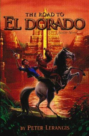 The road to El Dorado : novelization
