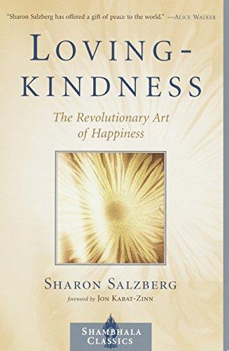 Lovingkindness: The Revolutionary Art of Happiness (Shambhala Classics) por Sharon Salzberg
