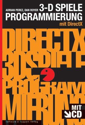 3D-Spieleprogrammierung mit DirectX.