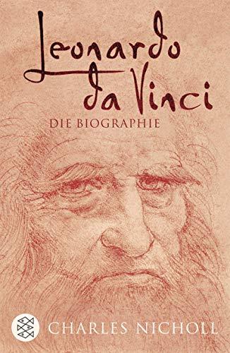 Leonardo da Vinci: Die Biographie -