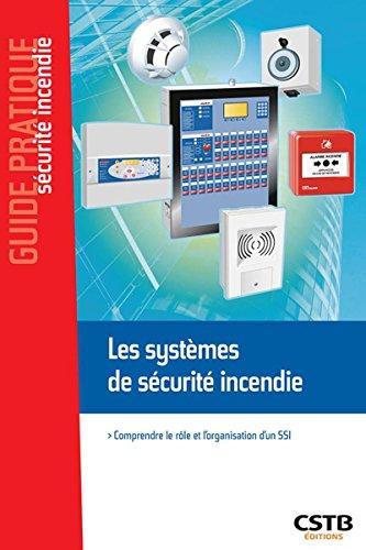 Les systèmes de sécurite incendie