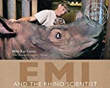 Emi and the Rhino Scientist (Scientists in the Field (Paperback))