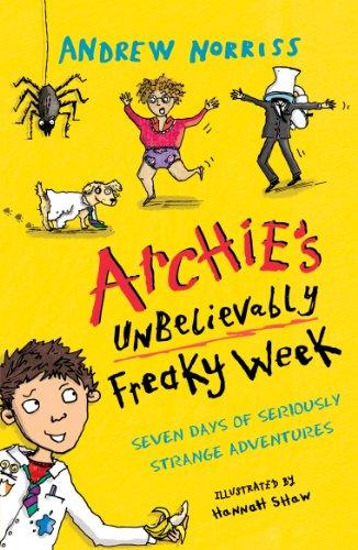 Archie's Unbelievably Freaky Week por Andrew Norriss