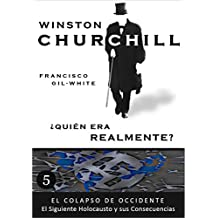 Amazon.es: La Segunda Guerra Mundial Winston Churchill: Libros